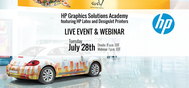 Join us on Tuesday, July 28, as HP and LexJet come together to present a free educational live event and webinar that will bring you up to date on the newest HP Latex and HP DesignJet technology, while helping you discover new business opportunities. Go HERE to reserve your spot
