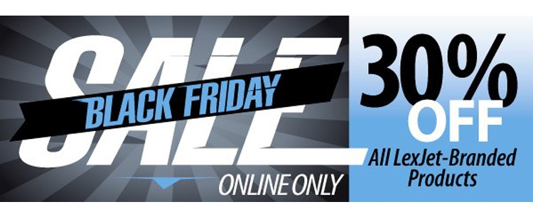 Black Friday Sale: 30% Off All LexJet-Branded Products