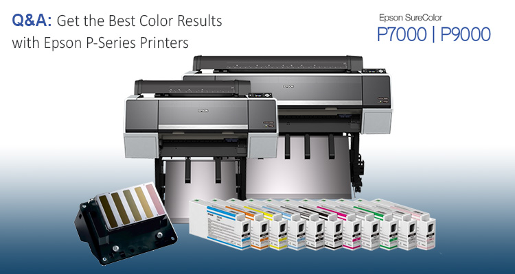 Q&A: Working with Colors on Epson's P-Series Printers