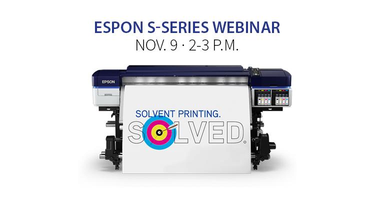 Join Us Nov. 9: Epson Webinar Featuring S-Series Printers