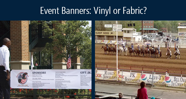 Better Banners: When to Choose Vinyl or Fabric for Event Signage