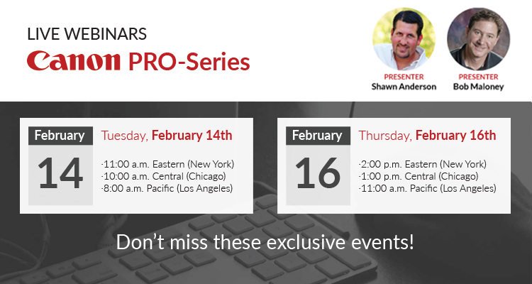 Join One of Our Two Canon Webinars This Month