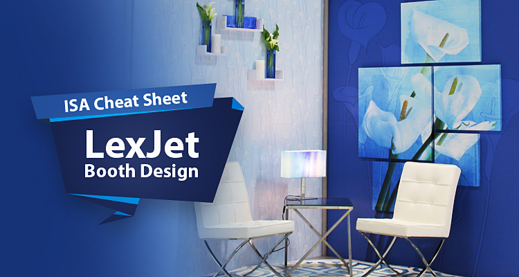Cheat Sheet: The Scoop on Our ISA Sign Expo Booth