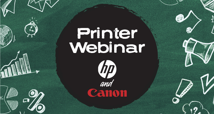 Expand Your Printer Knowledge with March Webinars