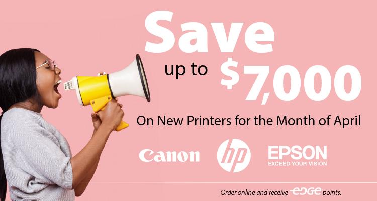 April Savings on Printer Purchases