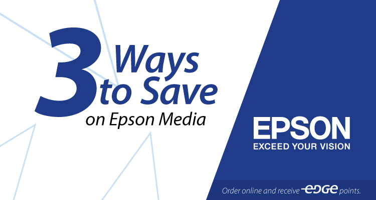 Three Ways to Save on Epson Media