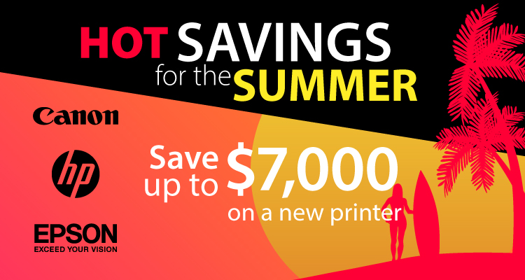 New Printers and New Savings are Here for July