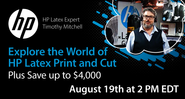 Free Webinar: Explore the World of HP Latex Print and Cut