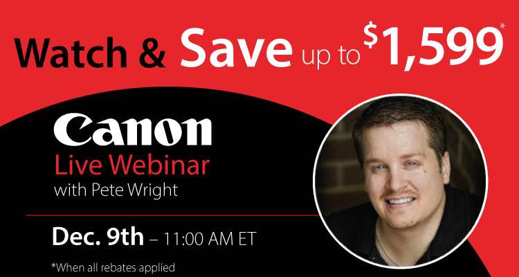 Attend, Learn, and Save: Pete Wright Discusses Canon PRO-Series Printers