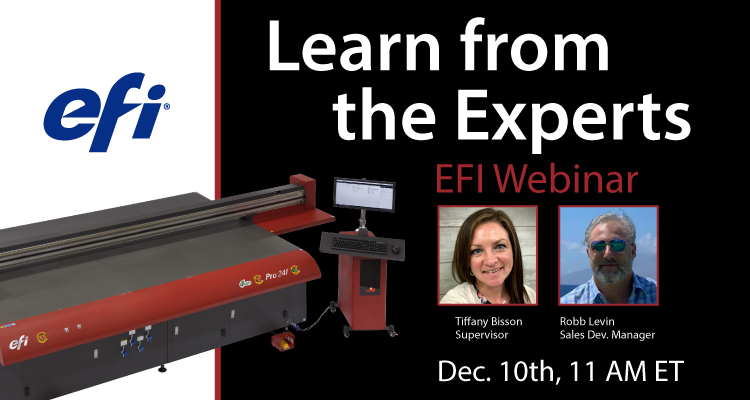 Learn from the Experts: EFI Inkjet Wide Format Webinar