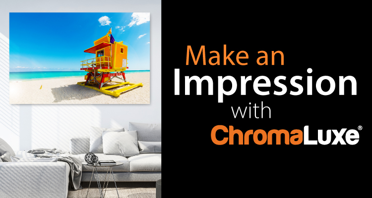Make an Impression with ChromaLuxe Photo Panels