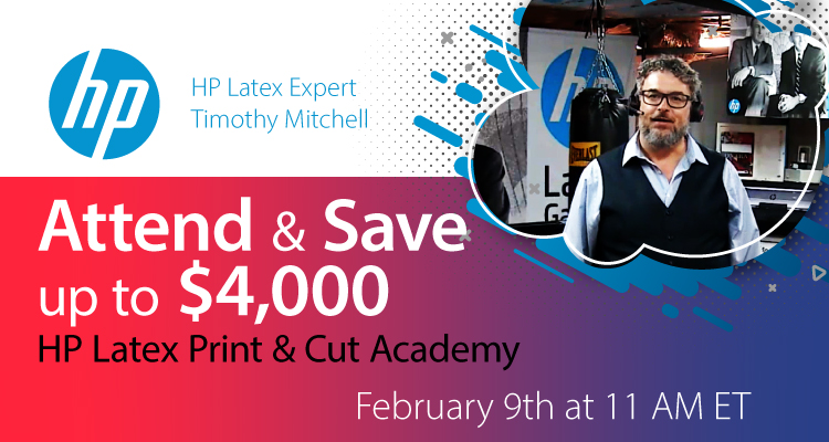 Timothy Mitchell is Hosting the February HP Latex Print & Cut Academy