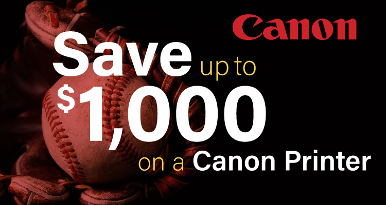 Catch the Savings on Canon Printers this March