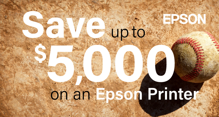 Don't Miss the March Savings from EPSON
