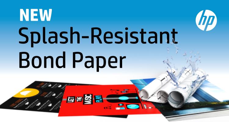 Now Available from LexJet: HP Splash-resistant Bond Paper